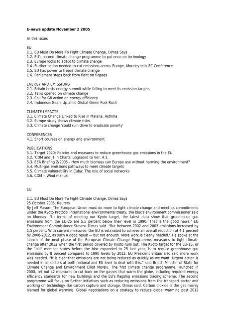 E-news update November 2 2005 In this issue: EU 1.1. EU Must Do ...