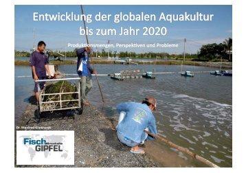Entwicklung der globalen Aquakultur bis zum ... - Fischmagazin.de