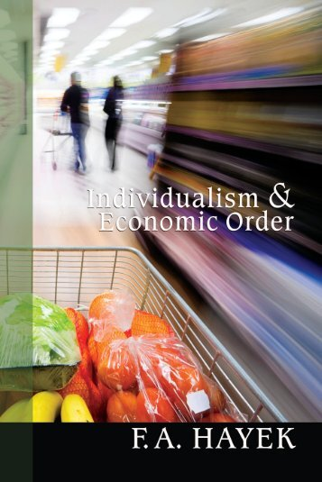 Individualism and Economic Order - Ludwig von Mises Institute