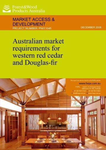 Australian market requirements for western red cedar and Douglas-fir