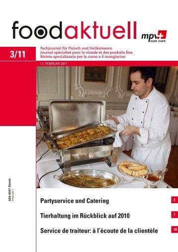 Partyservice und Catering Tierhaltung im Rückblick ... - Foodaktuell.ch