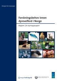 Forskningsbehov innen dyrevelferd - Norges forskningsråd