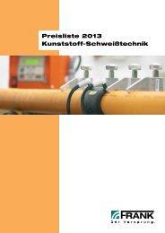 Preisliste 2013 Kunststoff-Schweißtechnik - Frank GmbH