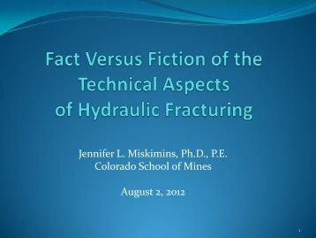 Jennifer L. Miskimins, Ph.D., PE Colorado School of Mines August 2 ...