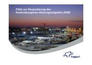FAQs zur Neujustierung des Kostenbezogenen ... - Fraport AG