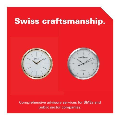 Swiss craftsmanship.