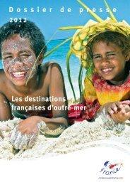 D o s s i e r d e p r e s s e Les destinations françaises d'outre-mer