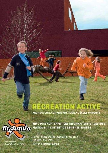 Brochure «Récréation Active» destiné aux enseignants - Fit-4-Future