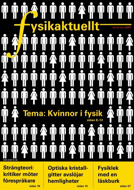 Fysikaktuellt, maj 2007 - Svenska Fysikersamfundet
