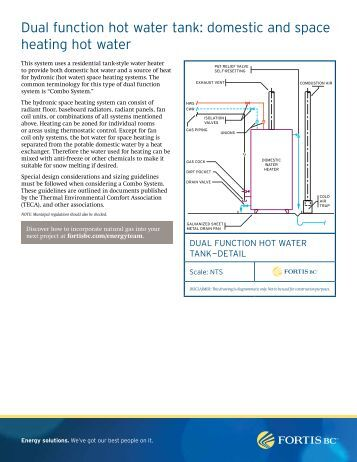 FortisBC - Dual function hot water tank: domestic and space heating ...