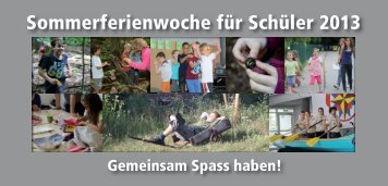 Sommerferienwoche für Schüler 2013 - Gemeinde auf dem Weg