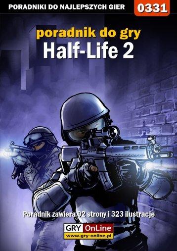 Nieoficjalny poradnik GRY-OnLine do gry Half-Life 2 - Gandalf