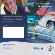 Ein Spezialist für Spezialisten - Fuchs Europe Schmierstoffe GmbH