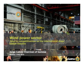 Wind power sector, 'Keys to competitiveness on the ... - Gamesa