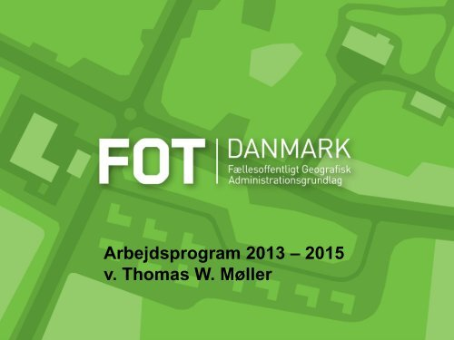 Arbejdsprogram - FOTdanmark