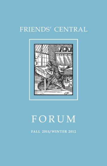 2011-2012 Fall/Winter Forum - Friends' Central School