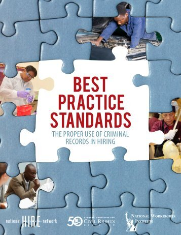 Best Practice Standards: The Proper Use of Criminal Records in Hiring