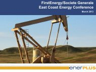 Enerplus Corporation - FirstEnergy Capital Corp.