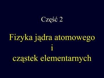 Fizyka XX wieku cz.2