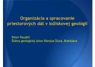 Organizácia a spracovanie priestorových dát v ložiskovej geológii