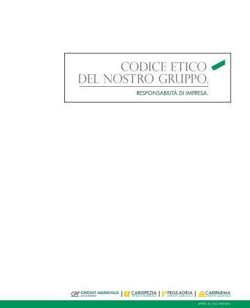 CODICE ETICO DEL NOSTRO GRUPPO. - Cariparma