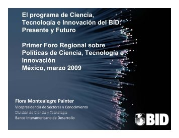 El programa de Ciencia, Tecnología e Innovación del BID ... - Unesco