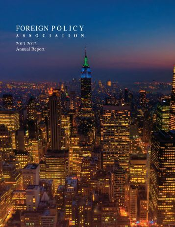 2011-2012 Annual Report - Foreign Policy Association