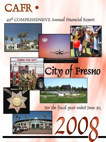 CAFR – 49th Comprehensive - City of Fresno