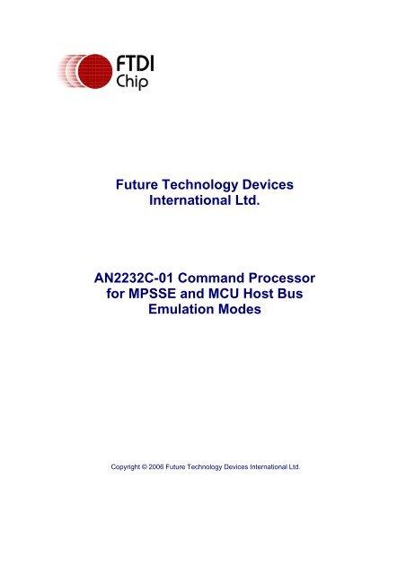 AN2232C-01 Command Processor for MPSSE and MCU Host     - FTDI