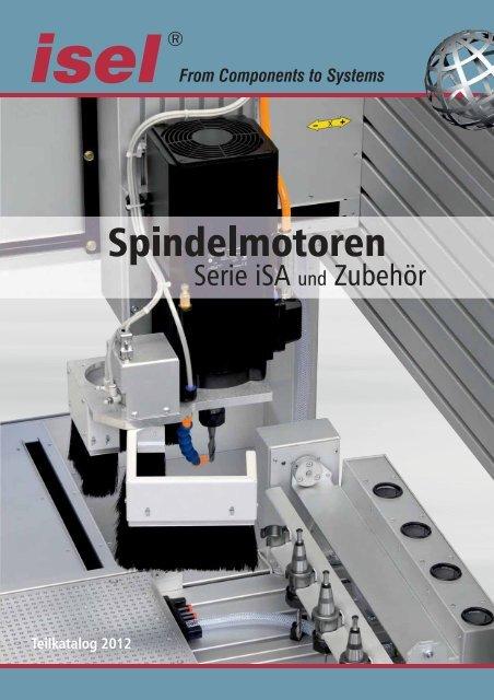 Teilkatalog Spindelmotoren (PDF. ca. 9 MB) - Isel