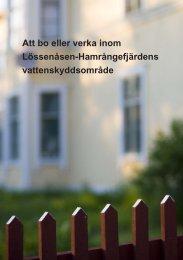 Broschyr - Att bo eller verka inom Lössenåsen ... - Gävle kommun
