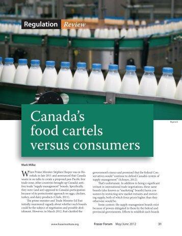 Canada's food cartels versus consumers - Fraser Institute