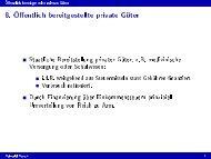 8. Öffentlich bereitgestellte private Güter
