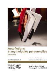 Autofictions et mythologies personnelles - Forum-Meyrin