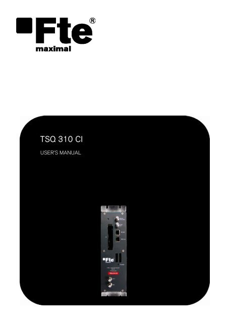 TSQ 310 CI - FTE Maximal