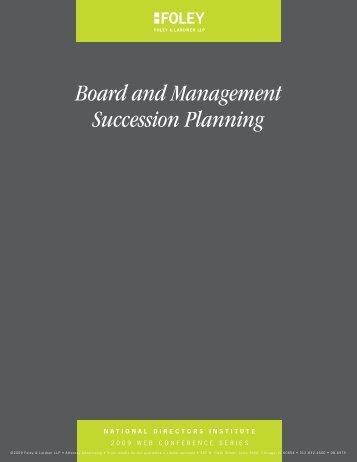 Board and Management Succession Planning - Foley & Lardner LLP