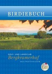 weitere Platzinformationen finden Sie in unserem Birdiebuch ...
