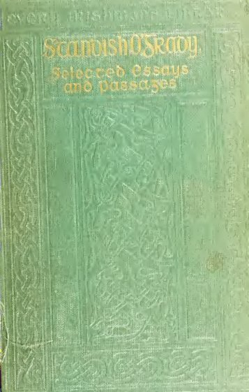 Standish O'Grady; selected essays and passages