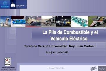 """""""La Pila de Combustible y el Vehículo Eléctrico"""" - José Maria López"""