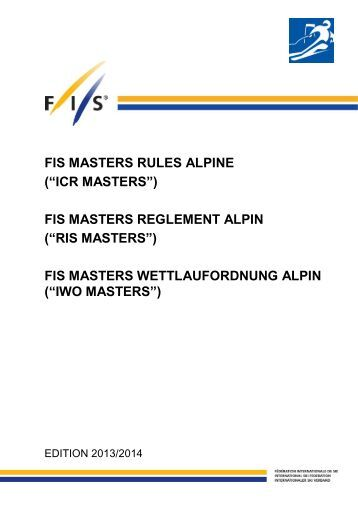 FIS MASTERS RULES ALPINE (?ICR MASTERS?) FIS MASTERS ...