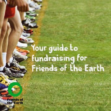 Fundraising events booklet - Friends of the Earth