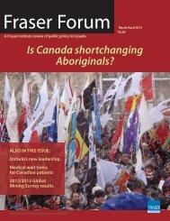 Fraser Forum March/April 2013: Is Canada shortchanging Aboriginals ...