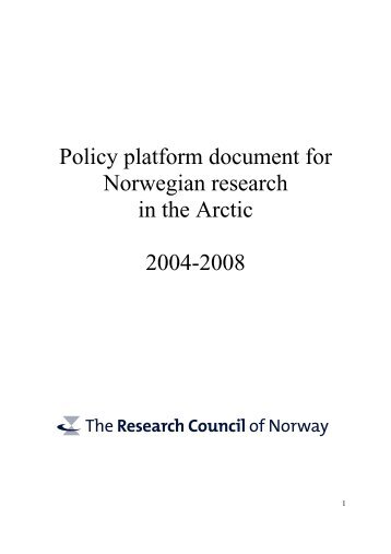 Policy platform document for Norwegian research in the Arctic 2004 ...
