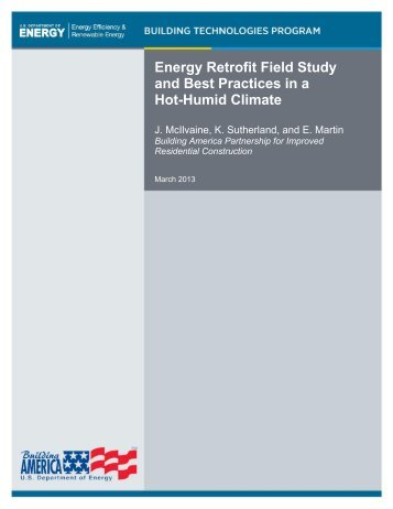 Energy Retrofit Field Study and Best Practices Hot-Humid Climate