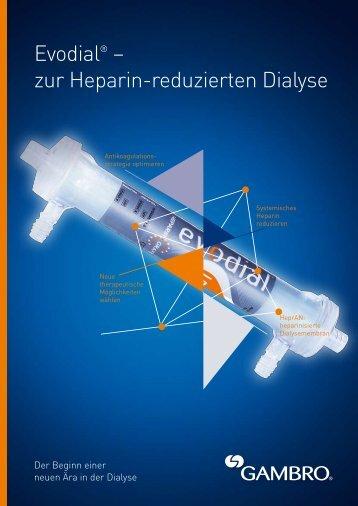 Evodial® – zur Heparin-reduzierten Dialyse - Gambro