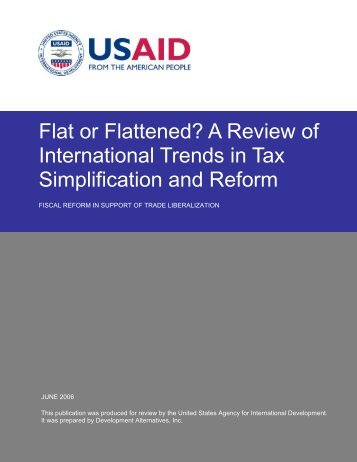 Flat or Flattened? A Review of International Trends ... - Fiscal Reform