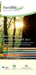 aktiv für den Wald BILDUNGSANGEBOT 2013 - Ostalbkreis