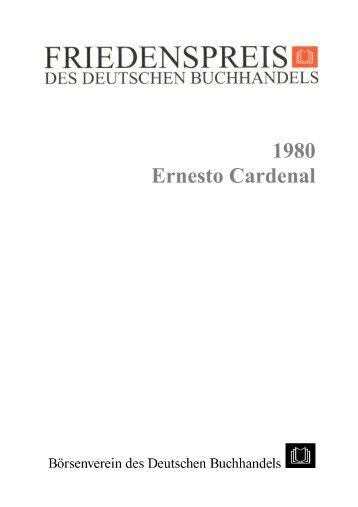1980 Ernesto Cardenal - Friedenspreis des Deutschen Buchhandels
