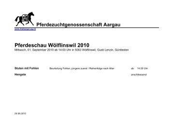 Pferdeschau Wölflinswil 2010 - Pferdezuchtgenossenschaft Aargau