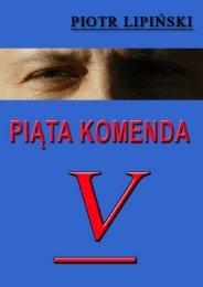 Piotr Lipiński - PIĄTA KOMENDA - Gandalf